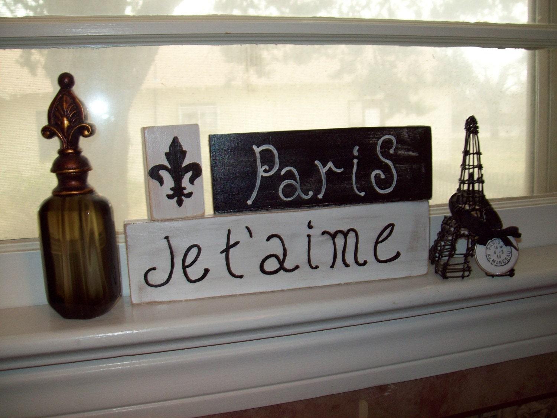 Jet' Aime Paris Shelf Sitter Signs Paris I Love You Paris