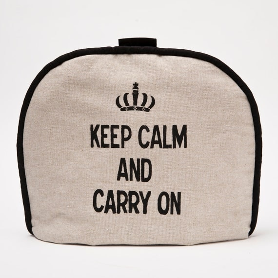 "Tea Cozy / Cosy - ""Keep Calm and Carry On"" on Belgian Linen"