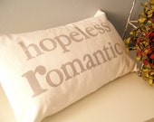hopeless romantic - Hand Stamped Lumbar Pillow Cover