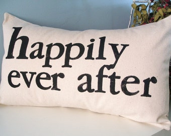 Happily Ever After Hand Stamped Pillow Cover