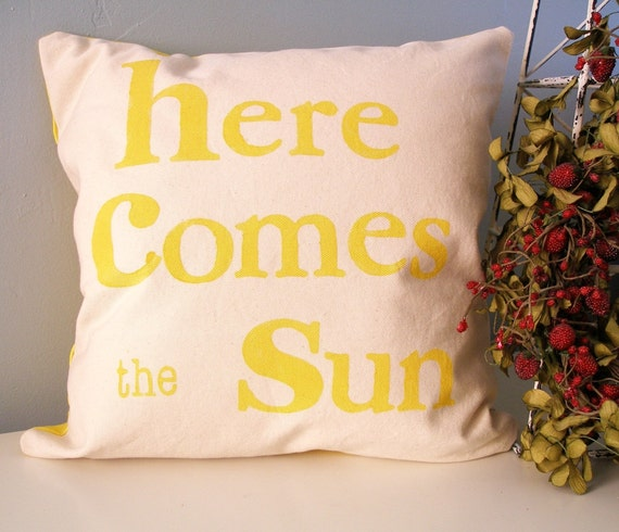 Hand Stamped Pillow Cover - here comes the sun