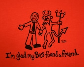 Funny T-Shirt (My Boss Has a New BFF)