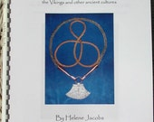Ancient Wire - An illustrated guide to making jewelry in the manner of the Vikings and other ancient cultures by Helene Jacobs