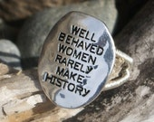 Well Behaved Women ring FREE SHIPPING