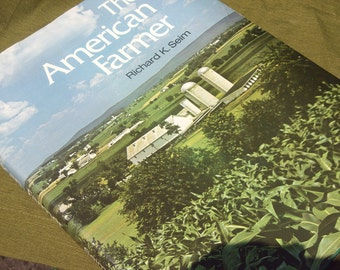 The American Farmer /  Big Book / 192 Really Great Pictures / 1974