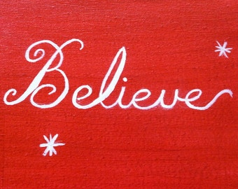 Believe- Original Painting by Jamies Art 8x10