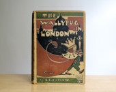 The Wallypug in London by G.E. Farrow 1st Edition