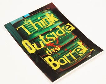 Think Outside The Barrel Sticker