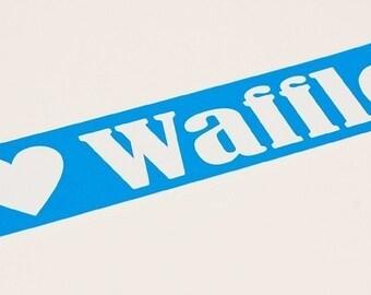 I Heart Waffles Sticker