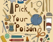 Craft Tools and Supplies Illustration -  8 x 10 Reproduction Art Print - Pick Your Poison