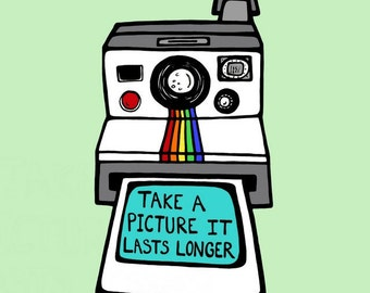 Retro Polaroid Camera Print  - 8 x 10 Digital Illustration Art Print - Take A Picture It Lasts Longer