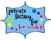 Private Listing for Brooke