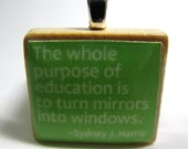 The whole purpose of education - lime green Scrabble tile