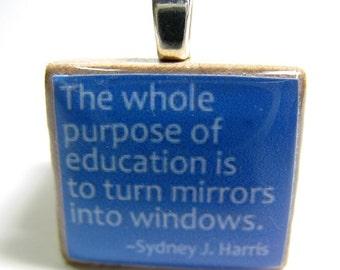 The whole purpose of education - blue Scrabble tile