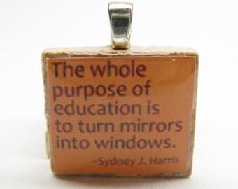 The whole purpose of education - orange Scrabble tile - teacher gift