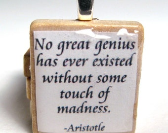 Aristotle quote - Great genius and madness - Scrabble tile