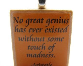 Aristotle quote - Great genius and madness - orange Scrabble tile