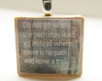Do not go where the path may lead - Scrabble tile with Emerson quote on wood photo - Great graduation gift