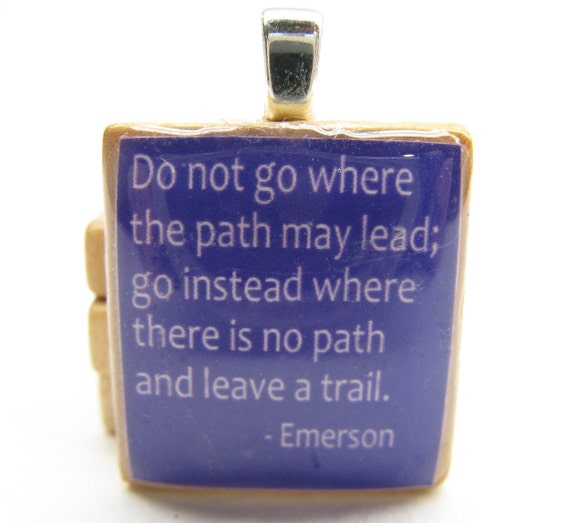 Do not go where the path may lead - purple Scrabble tile with Emerson quote - great graduation gift