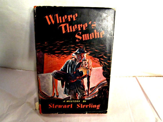 Vintage Mystery Book Where Theres Smoke By Stewart Sterling 1946