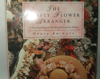 BOOK, THE CRAFTY FLOWER ARRANGER
