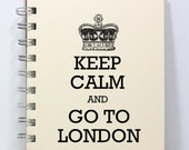 Travel Journal Notebook Diary Sketch Book - Keep Calm and Go To London - Small Notebook 5.5 x 4.25 Inches - Ivory