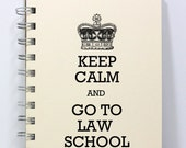 Law School Journal Notebook Diary Sketch Book - Keep Calm and Go To Law School - Small Notebook 5.5 x 4.25 Inches - Ivory