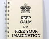 Imagination Journal Notebook Diary Sketch Book - Keep Calm and Free Your Imagination - Ivory