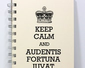 Motivational Journal Diary - Latin Quote - Keep Calm and Audentis Fortuna Iuvat, Fortune Favors the Brave, Small Notebook 5.5 x 4.25 Inches