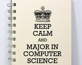Computer Science Journal Notebook Diary Sketch Book - Keep Calm and Major in Computer Science - Small Notebook 5.5 x 4.25 Inches - Ivory