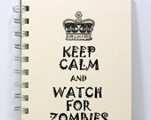 Zombies Journal Notebook Diary Sketch Book - Keep Calm and Watch For Zombies - Small Notebook 5.5 x 4.25 Inches - Ivory