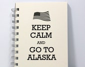 Alaska Travel Journal Diary Notebook Sketch Book - Keep Calm and Go To Alaska - Small Notebook 5.5 x 4.25 Inches - Ivory