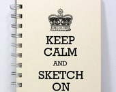 Artist Journal Diary Notebook Sketch Book - Keep Calm & Sketch On - Small Notebook 5.5 x 4.25 Inches - Ivory