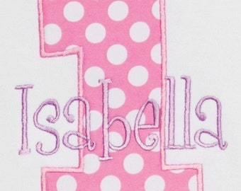 First Birthday Shirt, Number, Monogrammed, Appliqued, Custom Fabric Choices and Colors, Girls Birthday Shirt