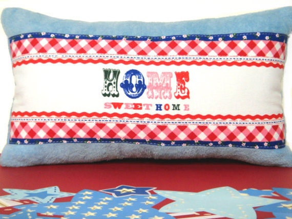 Blue Patriotic Pillow - Home Sweet Home - Red White Pink Green - Decorative Repurposed