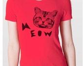 Womens MEOW CAT t shirt --- american apparel  s m lg xl xxl (12 Color Options)