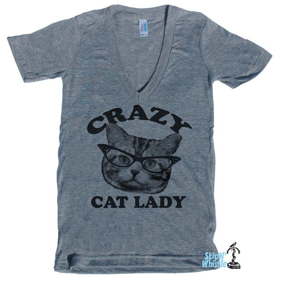 V NECK t shirt Crazy Cat Lady shirt Deep V-Neck American printed apparel T Shirt XS S M L ( color choices ) skip n whistle