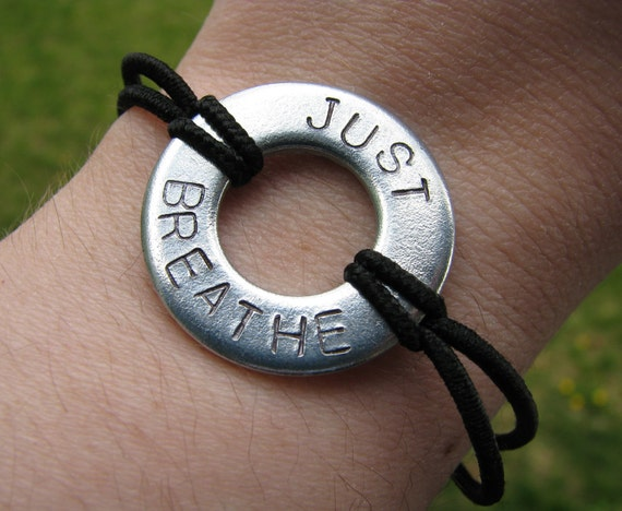 Hand Stamped Just Breathe Bracelet