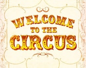 Welcome to the circus (light version) - 8x10 print