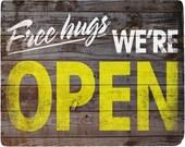 Free Hugs, We're Open - 8x10 Typographic Art Print