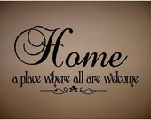 Quote-Home A Place Where All Are Welcome-special buy any 2 quotes and get a 3rd quote free of equal or lesser value