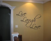 Quote -LIVE LAUGH LOVE-special buy any 2 quotes and get a 3rd quote free of equal or lesser value