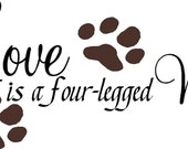 Love is a 4 Legged Word-special buy 2 get 1 free of equal or lesser value