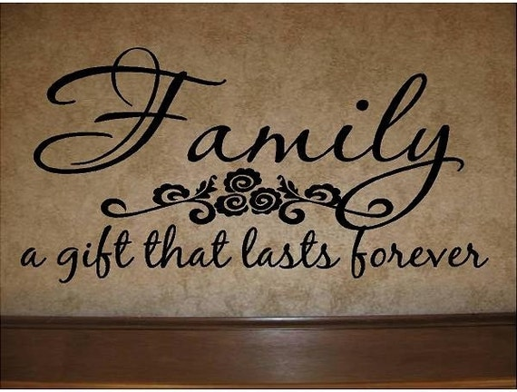 Unloyal Family Quotes And Sayings: Items Similar To Quote-Family A Gift That Lasts Forever