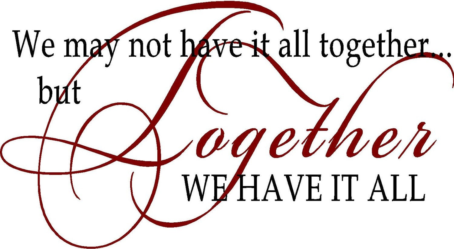 Togetherness Quotes And Sayings: Quotes About Togetherness. QuotesGram