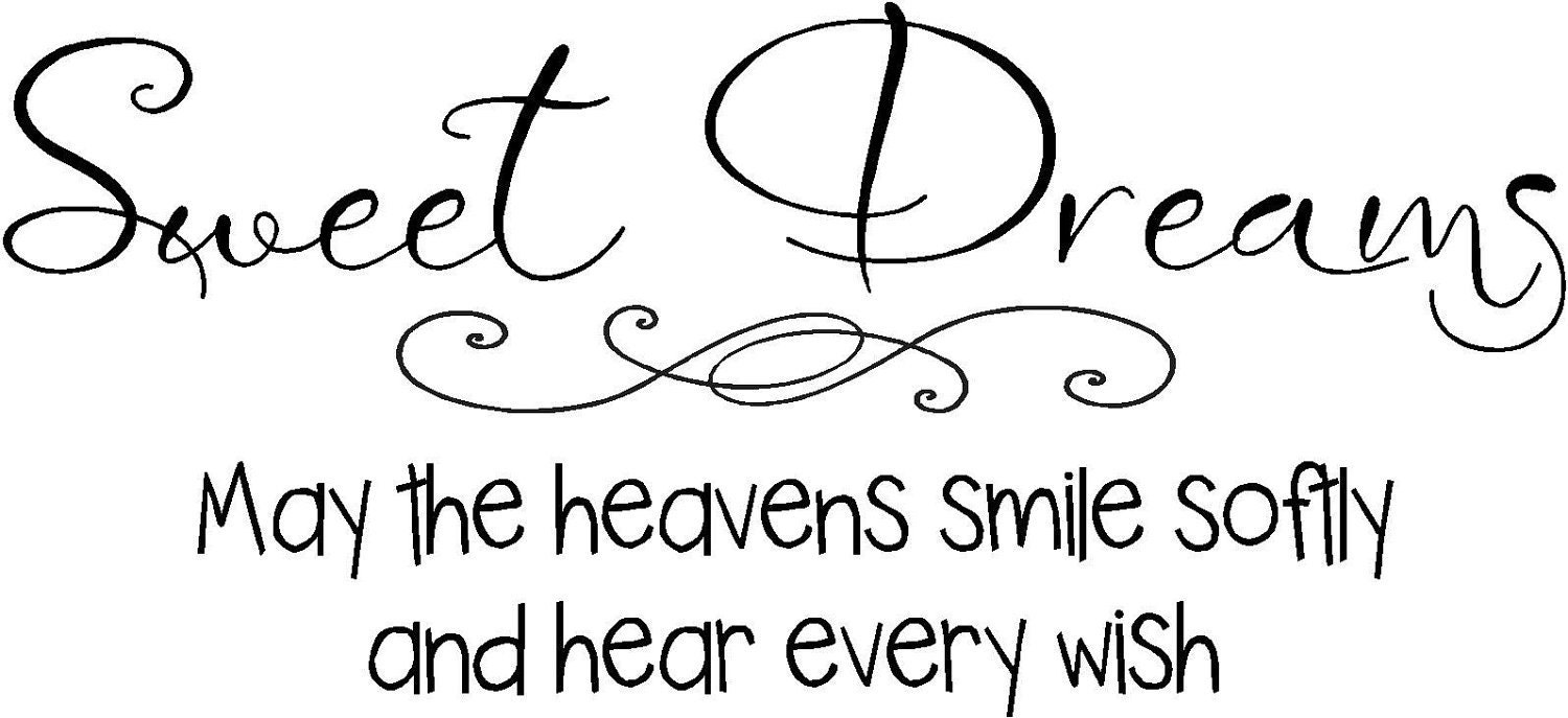 items similar to quote sweet dreams may the heavens smile