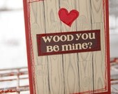 Wood You Be Mine Valentine Card for Him