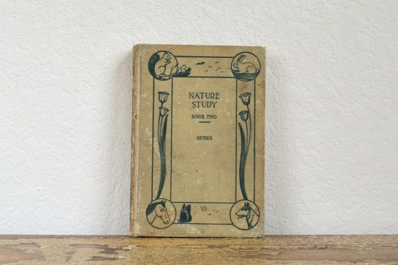 Antique 1930 Nature Study Book