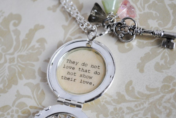 Shakespeare Quote Locket - Women's Locket - They do not love that do not show their love