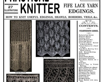 Weldon's 2D (55) c.1889 - Practical Knitter - Fife Lace Knitting Patterns for Edgings, Shawls and Veils